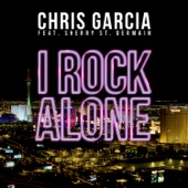 I Rock Alone (feat. Sherry St. Germain) [Remixes] - EP
