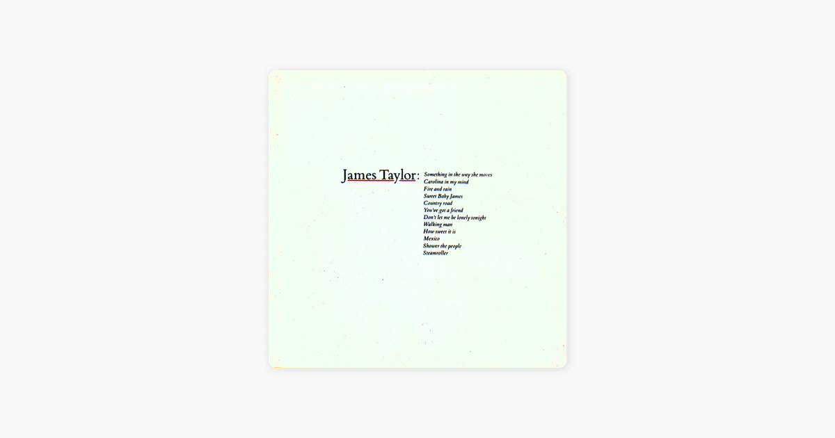 Greatest Hits Vol 1 By James Taylor On Apple Music