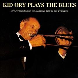 キッド・オリーの「Kid Ory Play...
