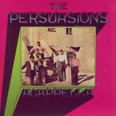 The Persuasions - The Bounce