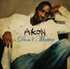 Don't Matter (Radio Edit)