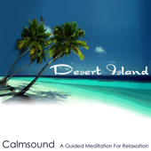 Desert Island: A Guided Meditation for Relaxation - EP