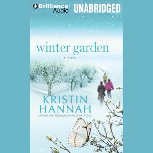 Winter Garden: A Novel (Unabridged)