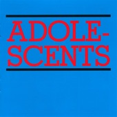 Adolescents - Kids of the Black Hole