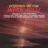 Prisionero del Mar - Javier Solís