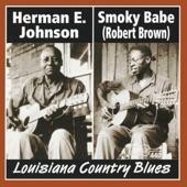 Smoky Babe & Herman E. Johnson - Too Many Women