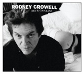 Rodney Crowell - Funky And The Farm Boy