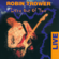 Too Rolling Stoned (Live) - Robin Trower