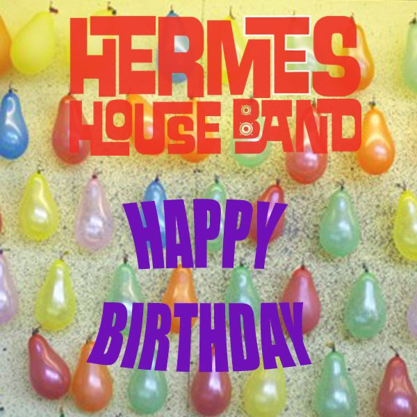 Happy Birthday Baby Single By Hermes House Band On Itunes