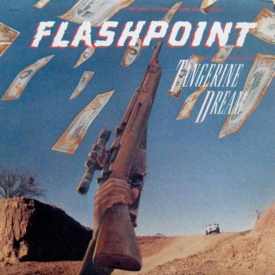 Flashpoint (Original Motion Picture Soundtrack) [Remastered] - Tangerine Dream