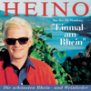 Einmal am Rhein - Heino singt die schönsten Weinlieder - Heino