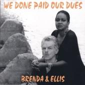 Brenda & Ellis - Somebody Else's Blues