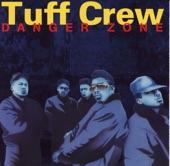 Tuff Crew - My Part of Town