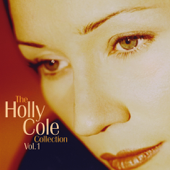 The Holly Cole Collection, Vol. 1