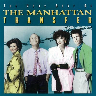 The Very Best of the Manhattan Transfer - Manhattan Transfer album