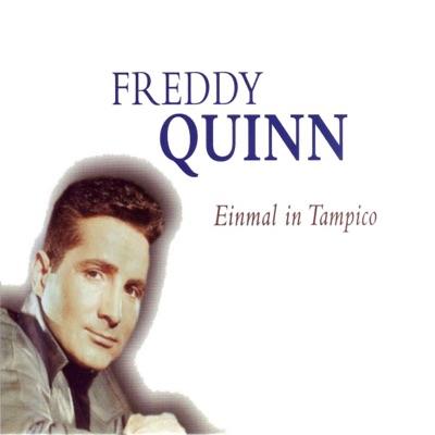 Einmal in Tampico - Freddy Quinn