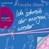 Cecelia Ahern - Ich schreib dir morgen wieder Grafik