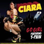 Go Girl (feat. T-Pain) - Single