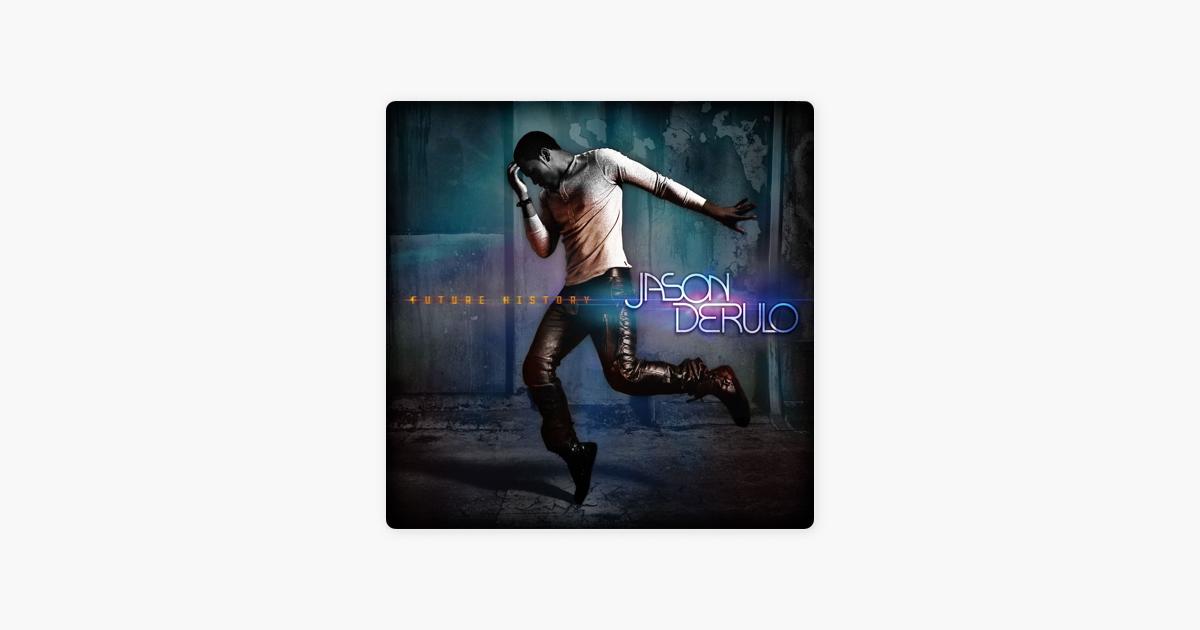 """Future History (Deluxe Version)"""" von Jason Derulo bei Apple Music"""