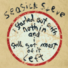 Started Out With Nothin' - Seasick Steve