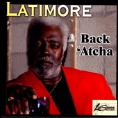 Latimore - My Give A Damn Gave Out (A Long Time Ago)