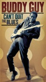 Damn Right, I've Got the Blues.Buddy Guy.Damn Right I've Got the Blues