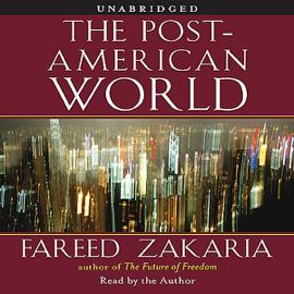 The Post-American World (Unabridged) audiobook