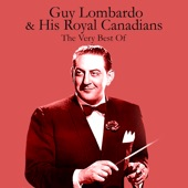 Guy Lombardo & His Royal Canadians - Get out Those Old Records