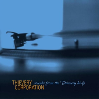 Sounds from the Thievery Hi-Fi - Thievery Corporation album