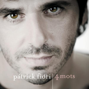4 mots (Best of) - Patrick Fiori - Patrick Fiori