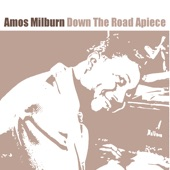 Amos Milburn - Down The Road Apiece