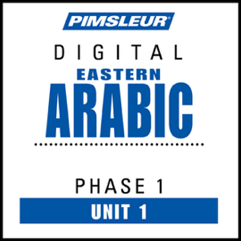 Arabic (East) Phase 1, Unit 01: Learn to Speak and Understand Eastern Arabic with Pimsleur Language Programs audiobook