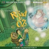 The Road to Oz (Oz Series #5): A Radio Dramatization