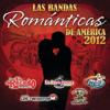 Las Bandas Románticas de América 2012 - Various Artists