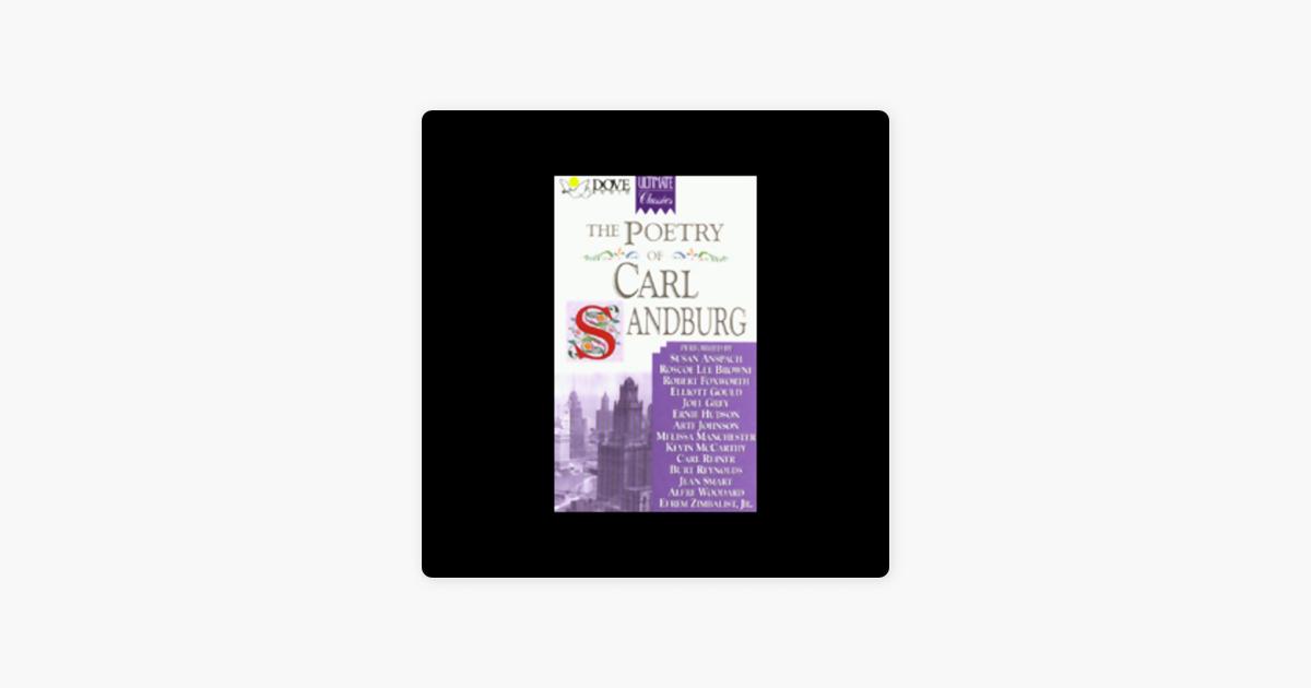 The Poetry of Carl Sandburg (Unabridged) - Carl Sandburg