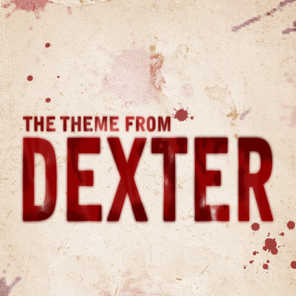 ‎Dexter Theme Music (Theme to Dexter Tv Show) - Single by The Dark  Passengers on iTunes