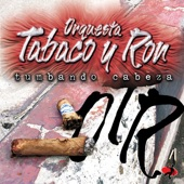 Orquesta Tabaco y Ron - No Quiero Pelear