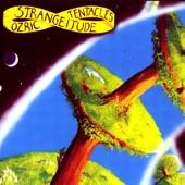 Ozric Tentacles - Strangeitude