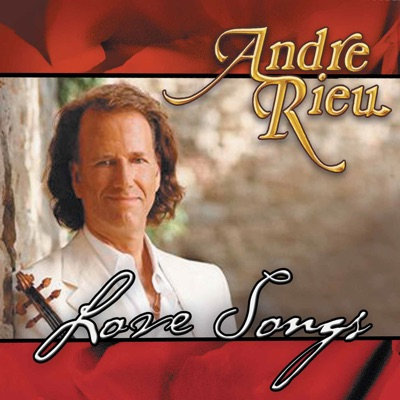 Love Songs - André Rieu