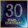 Various Artists - 30 Stars Of Christmas