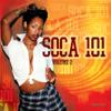 Various Artists - Soca 101, Vol. 2 artwork