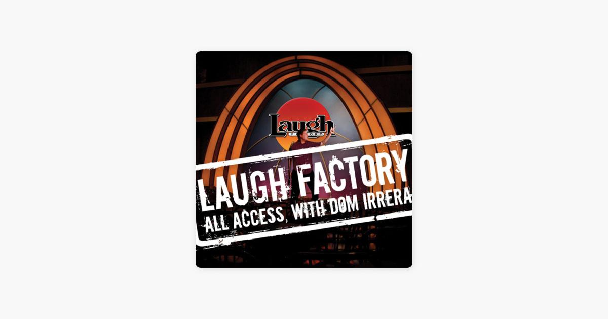 Laugh Factory Vol. 21 of All Access with Dom Irrera - Dane Cook, Bobby Lee, Harland Williams, Jon Lovitz & Brian Scolaro
