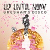 Gresham's Disco