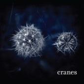 Cranes - Worlds