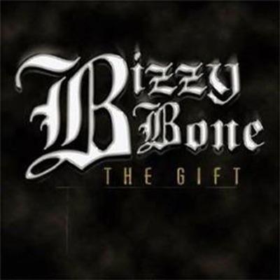 The Gift - Bizzy Bone