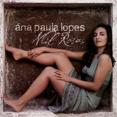 Mil Rosas - Ana Paula Lopes