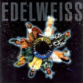 Edelweiss - Bring Me Edelweiss