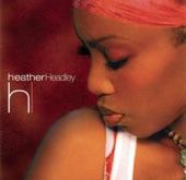 Heather Headley - He Is