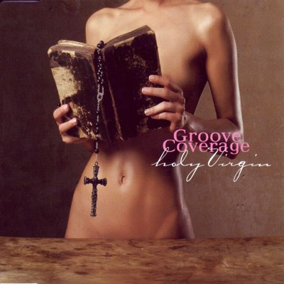 Holy Virgin - Groove Coverage