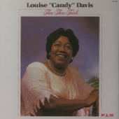 """Louise """"Candy"""" Davis - I Know Who Walks With Me"""
